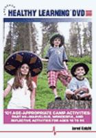101 age-appropriate camp activities. Part 4, Marvelous, wonderful, and reflective activities for ages 18 to 99