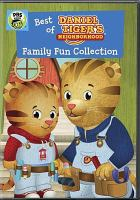 Best of Daniel Tiger's neighborhood. Family fun collection