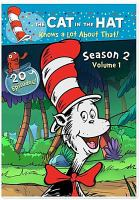 The Cat in the Hat knows a lot about that! Season 2, Volume 1.