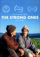The strong ones = Los fuertes