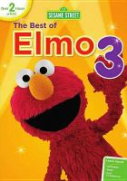 Sesame Street. The best of Elmo. 3