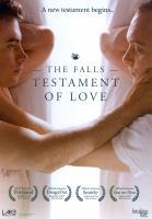 The falls : testament of love