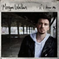 If I know me by Wallen, Morgan,