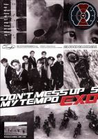 Don't mess up my tempo. Exo 5