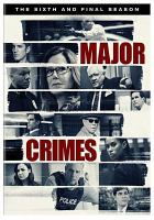 Major crimes. The sixth and final season, Disc 2