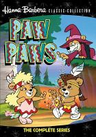 Paw Paws : The complete series.