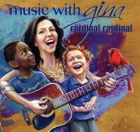Cardinal cardinal : music with Gina.