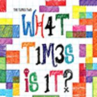What times is it? by Times Two (Musical group : Jesse Nolan),