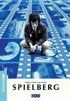 Spielberg : direct from the heart