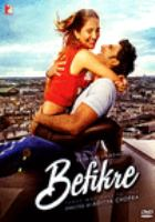 Befikre = Bephikre : those who dare to love