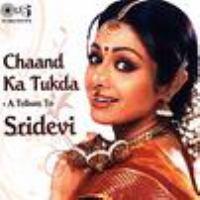 Chaand ka tukda : a tribute to Sridevi.