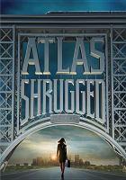 Atlas Shrugged. Part 1.