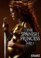 The Spanish Princess. Season 2