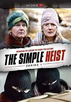Simple Heist, The Season 1