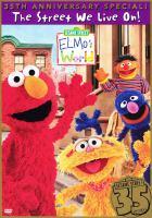 Elmo's World the Street We Live On!