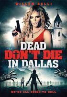 Dead Don't Die in Dallas
