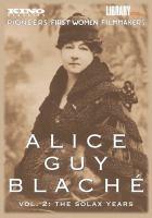 Alice Guy Blaché Volume 2