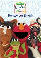 Elmo's World Penguins and Animal Friends