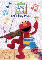 Elmo's World Let's Play Music