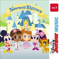 Disney Junior Nursery Rhymes. Vol. 1.