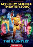 Mystery Science Theater 3000. Season 12, The Gauntlet