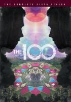 The 100. The Complete Sixth Season