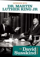 Interview with Dr. Martin Luther King Jr.