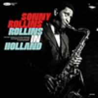 Rollins in Holland the 1967 Studio & Live Recordings