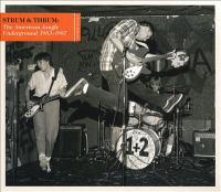 Strum & Thrum the American Jangle Underground, 1983-1987.