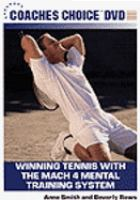 Winning Tennis with the Mach 4 Mental Training System