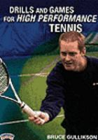 Drills and Games for High Performance Tennis.