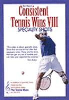 Consistent Tennis Wins. VIII