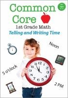 Common Core 1st Grade Math. Telling and Writing Time