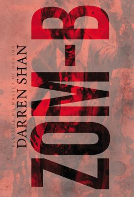 Zom-B (series) by Darren Shan book cover