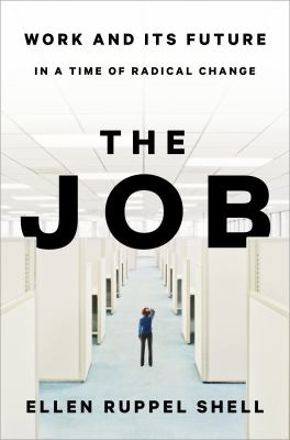 The Job: Work and Its Future in a Time of Radical Change  book cover