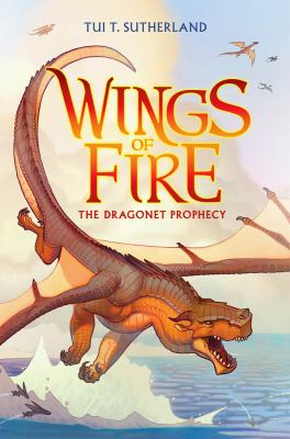 The Dragonet Prophecy (Wings of Fire #1) book cover