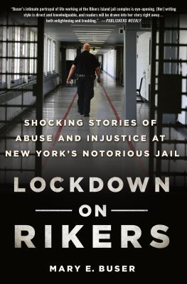 Lockdown on Rikers : shocking stories of abuse and injustice at New York's notorious jail book cover