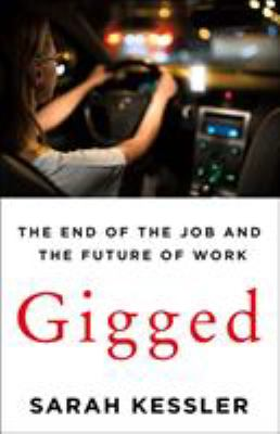 Gigged: End of a Job and the Future of Work book cover
