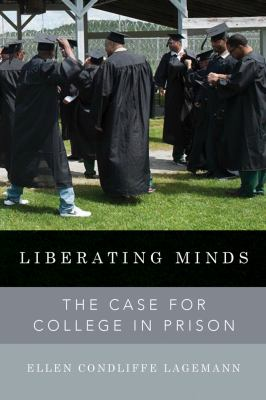 Liberating minds : the case for college in prison