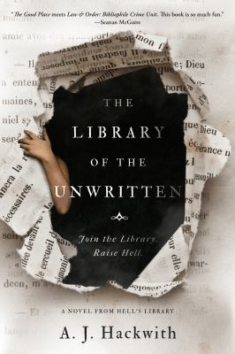 The Library of the Unwritten: a Novel from Hell's Library book cover