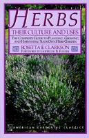 Herbs, Their Culture and Uses