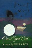 One-eyed cat : a novel