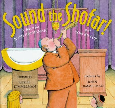 Sound the shofar! : a story for Rosh Hashanah and Yom Kippur