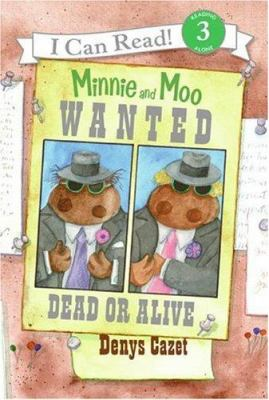 Minnie and Moo : wanted dead or alive