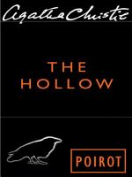 The Hollow a Hercule Poirot Mystery
