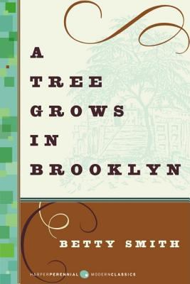 A tree grows in Brooklyn by Smith, Betty,