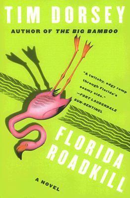 Florida roadkill : a novel