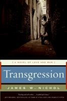 Transgression : a novel of love and war