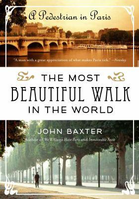 The most beautiful walk in the world : a pedestrian in Paris