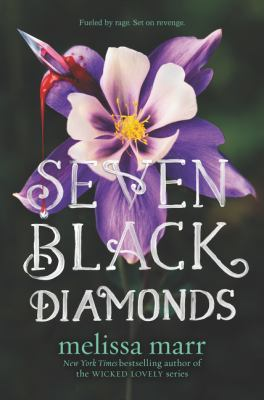 Seven Black Diamonds : a Lilywhite Abernathy novel